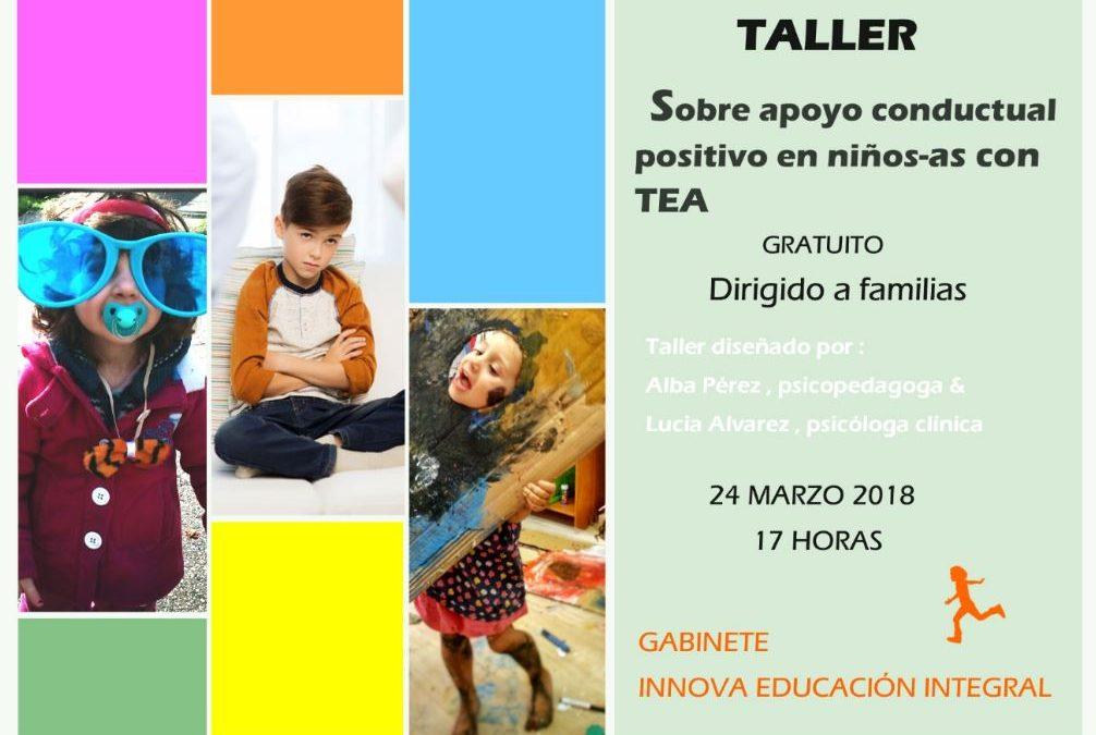 Taller sobre apoyo conductual positivo para niños-as con TEA , dirigido a familias